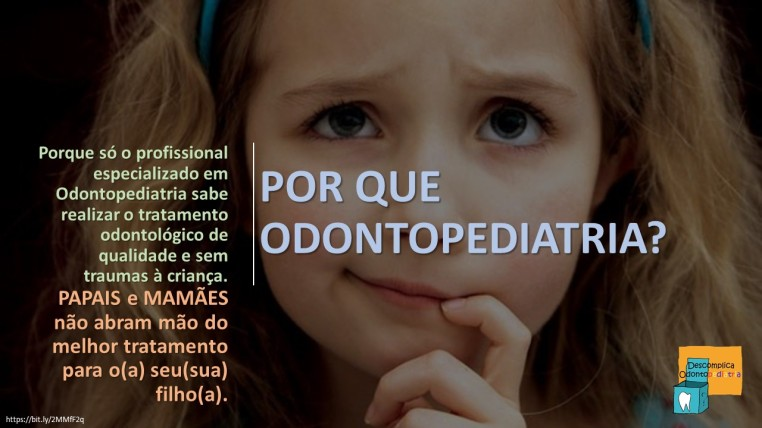 POR QUE ODONTOPEDIATRIA